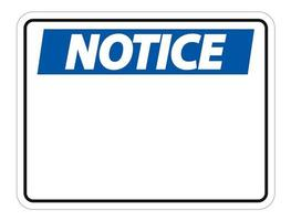 symbol notice sign label on white background vector