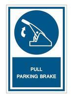 Pull Parking Brake Symbol Sign vector