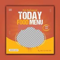 Hot and special today food menu social media post template vector