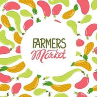 Fruit background with lettering farmers market. Vector illustration in a flat style. Apple, pineapple, pear