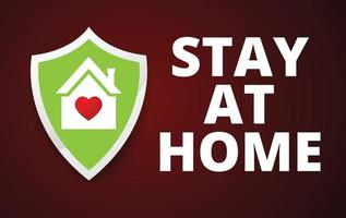 Stay at home Concept and heart inside, vector design.