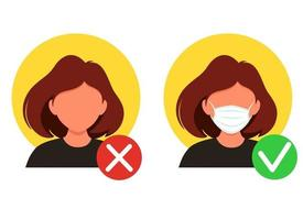 No entry without a face mask. Wear face mask. Right and wrong wearing a mask. Vector illustration in a flat style.