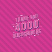 gracias celebración de 4000 suscriptores, tarjeta de felicitación para suscriptores sociales de 4k. vector