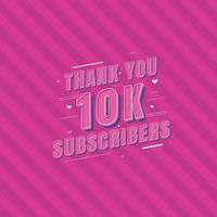 Thank you 10k Subscribers celebration, Greeting card for 10000 social Subscribers. vector
