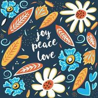 Joy Peace Love hand drawn vector card. Motivational and inspirational phrase. Poster, banner, greeting card design element