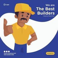Banner design of best builder cartoon style template vector