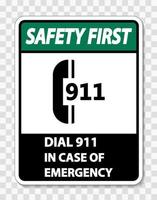 Safety First In Case of Emergency Sign on transparent background vector