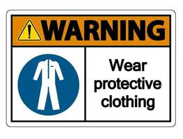 Warning Wear protective clothing sign on white background vector