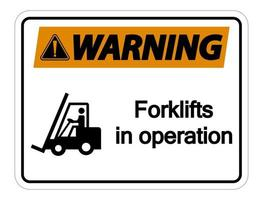 Waring forklifts in operation Sign on white background vector