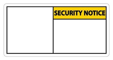 symbol Security notice sign label on white background vector