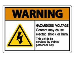 Warning Hazardous Voltage Contact May Cause Electric Shock Or Burn Sign On White Background vector