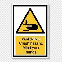 símbolo advertencia peligro de aplastamiento cuidado con las manos firmar vector