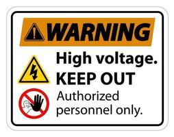 advertencia de alto voltaje mantener fuera de señal vector