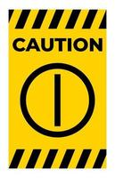 Caution On Off Push Button Symbol Sign vector