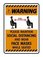 Warning Maintain Social Distancing Wear Face Masks Sign on white background vector