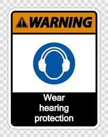 Warning Wear hearing protection on transparent background vector
