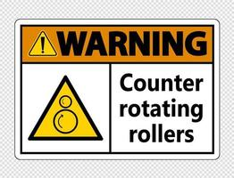 Warning counter rotating rollers sign on transparent background vector