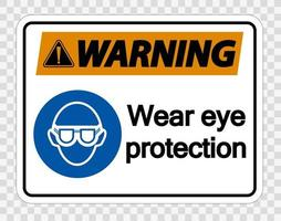 Warning Wear eye protection on transparent background vector