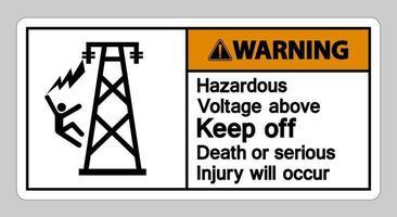 advertencia voltaje peligroso por encima de evitar la muerte o se producirán lesiones graves símbolo signo vector