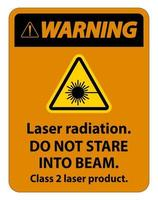 Warning Laser radiation do not stare into beam class 2 laser product Sign vector