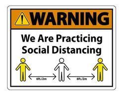 Advertencia estamos practicando el signo de distanciamiento social. vector