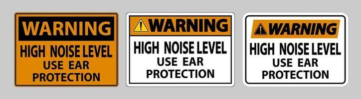Warning Sign High Noise Level Use Ear Protection on White Background vector
