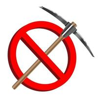 no digging with pickaxe icon, prohibition sign vector