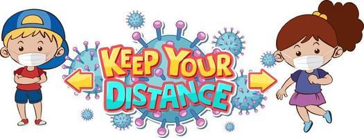 Mantenga su diseño de fuente a distancia con dos niños manteniendo la distancia social aislada sobre fondo blanco. vector