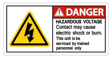 Danger Hazardous Voltage Contact May Cause Electric Shock Or Burn Sign On White Background vector