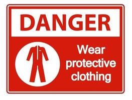 Danger Wear protective clothing sign on white background vector