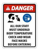 Danger Staff Must Undergo Temperature Check Sign on white background vector