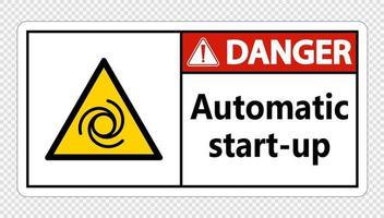 Danger automatic start up sign vector