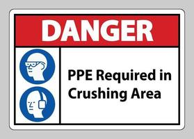 Danger Sign PPE Required In Crushing Area Isolate on White Background vector