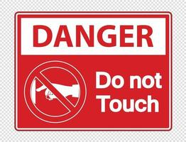 Danger do not touch sign label on transparent background vector