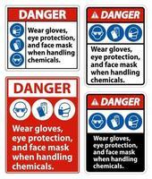 Danger Wear Gloves Eye Protection And Face Mask Sign vector