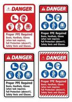 Danger Sign Proper PPE Required Boots Hardhats Gloves When Task Requires Fall Protection With PPE Symbols vector