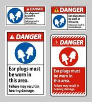 Danger sign Ear Plugs Must Be Worn In This Area Failure May Result In Hearing Damage vector