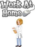 Trabajar en casa diseño de fuentes con una mujer doctora sobre fondo blanco. vector