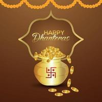 Feliz celebración de dhanteras tarjeta de felicitación con olla de monedas de oro sobre fondo creativo vector