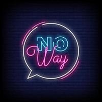 No Way Neon Signs Style Text Vector