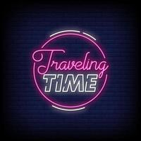 Traveling Time Neon Signs Style Text Vector