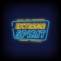 Extreme Spirit Neon Signs Style Text Vector