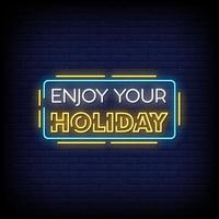Enjoy Your Holiday Neon Signs Style Text Vector