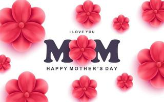 Happy mothers day greeting card I love you mom text and beautiful red flowers vector