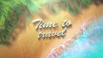 Animated text Time to Travel with sandy beach and blue waves of ocean on summer background video