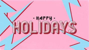 Animation text Happy Holidays on pink hipster and grunge background with blue thunderbolts video