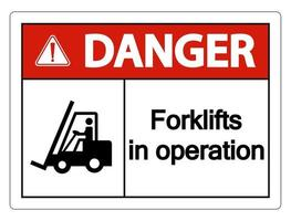 Danger forklifts in operation Sign on white background vector