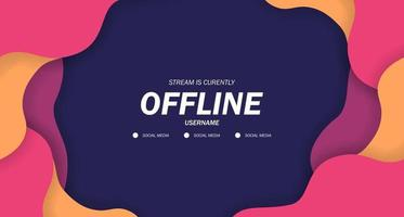 offline for gaming or live streaming with liquid pop poster banner background vector