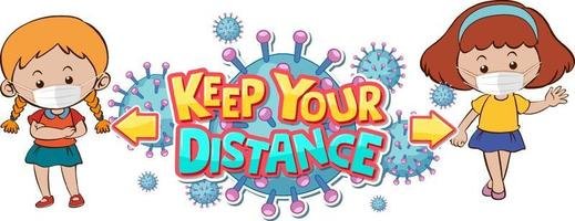 Keep your distance font design with two kids keeping social distance isolated on white background vector