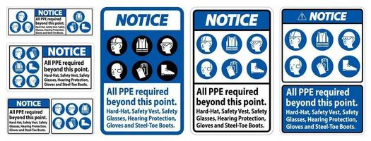Notice PPE Required Beyond This Point Hard Hat Safety Vest Safety Glasses Hearing Protection vector